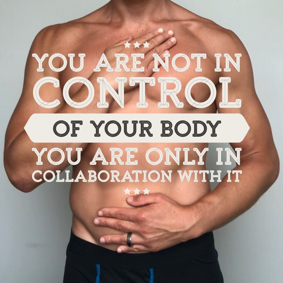 you are not in control of your body